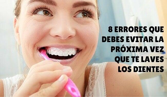 8 errores que debes evitar la próxima vez que te laves los dientes
