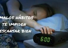 6 malos hábitos te impiden descansar bien