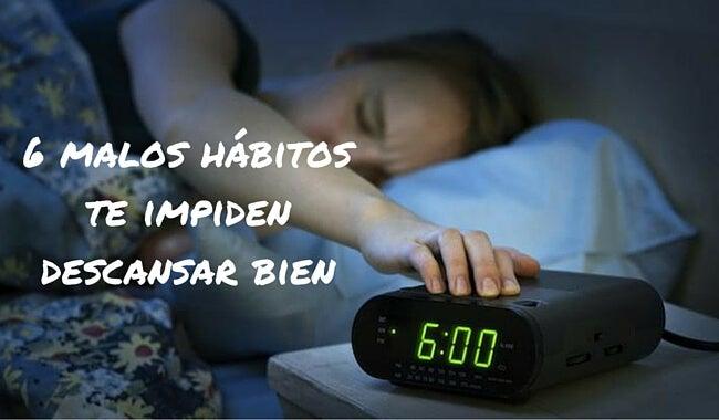 Descubre los 6 malos hábitos te impiden descansar bien
