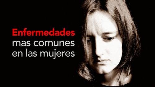 Descubre los síntomas de las 5 enfermedades más comunes en la mujer
