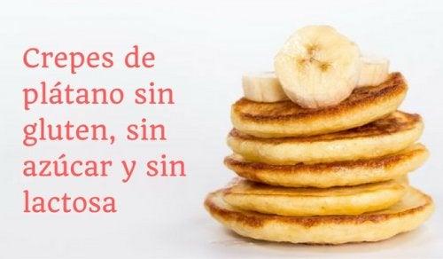 Crepes de plátano sin gluten, sin azúcar y sin lactosa