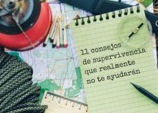 11 consejos de supervivencia que realmente no te ayudarán